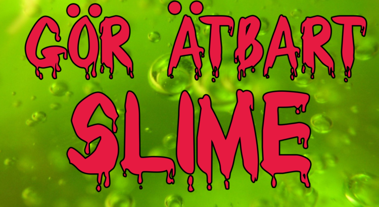 slime recept svenska